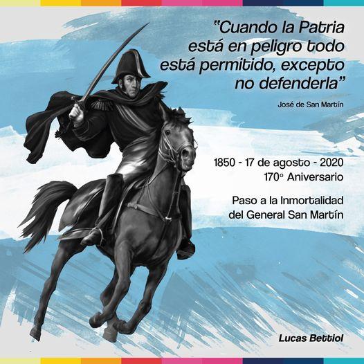 17 de Agosto - Aniversario del Paso a la Inmortalidad Del Gral Don José de San MArtín