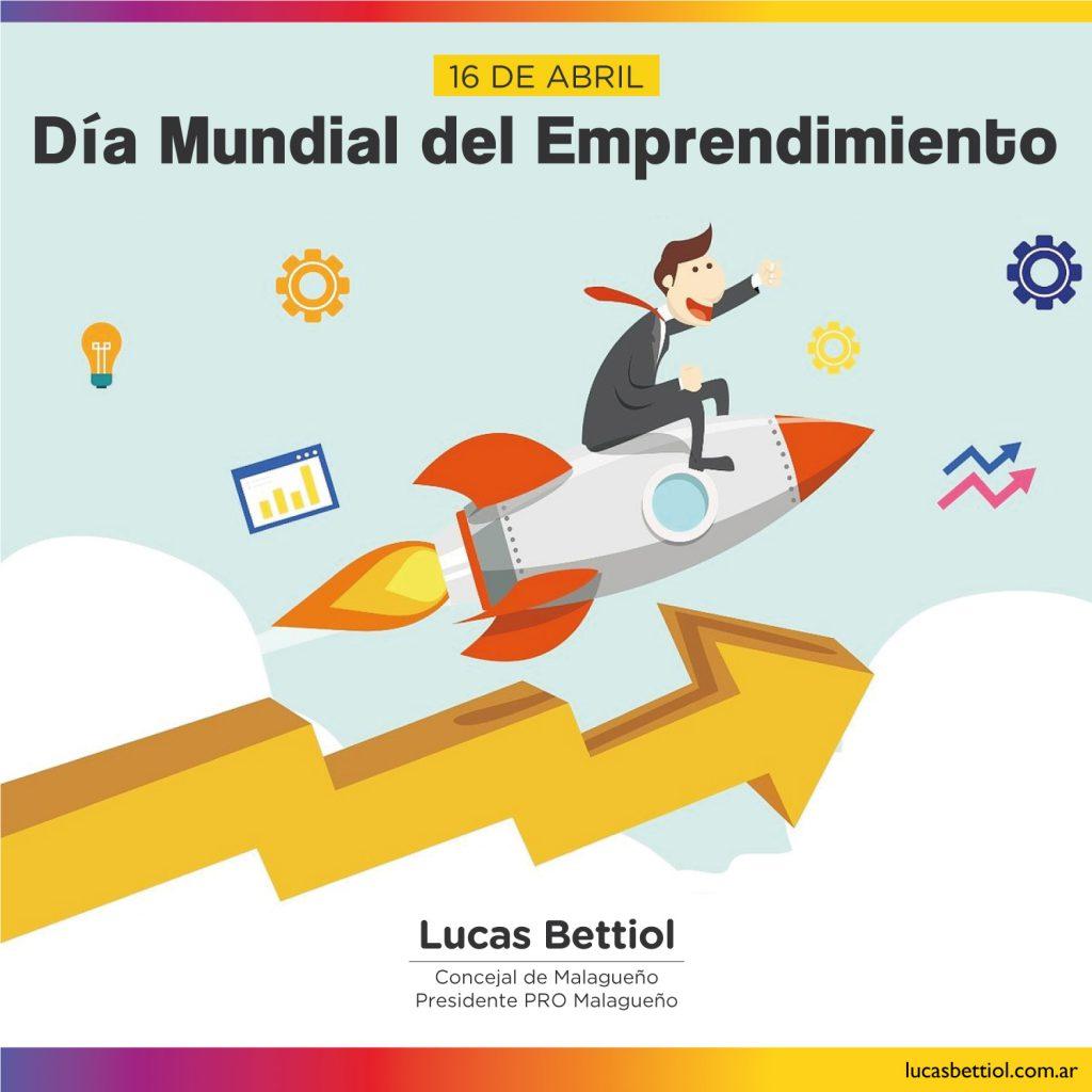 16 de Abril - Día Mundial del Emprendimiento