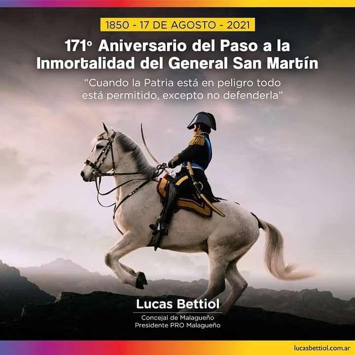 17 de Agosto - 171º Aniversario del Paso a la Inmortalidad del General San Martín
